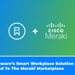 Phunware's Smart Workplace Solution Added To The Meraki Marketplace
